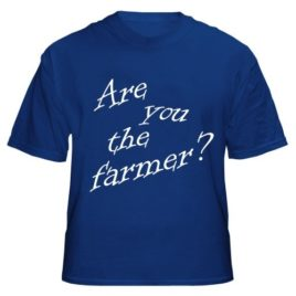 Are You The Farmer