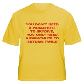 You Don't Need A Parachute
